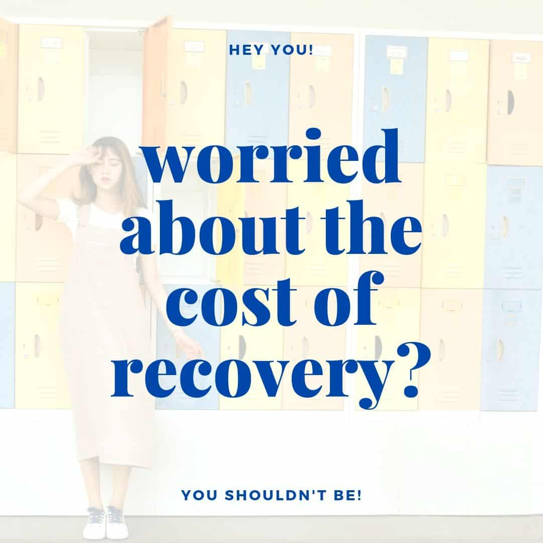 worried about the cost of recovery? text