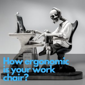 skeleton in work chair - ergonimics